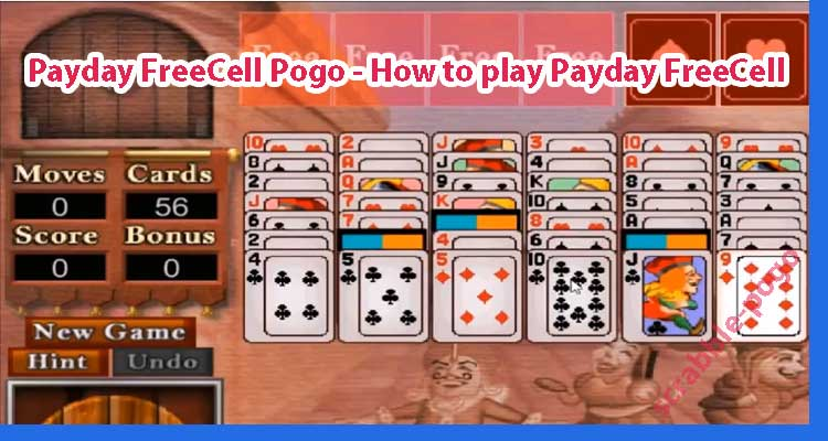 Payday FreeCell Pogo